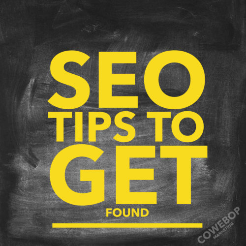 Getting Found With SEO Tips
