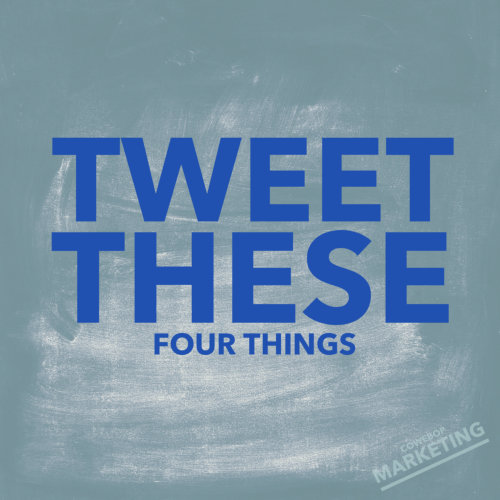 Top Four Things To Tweet About