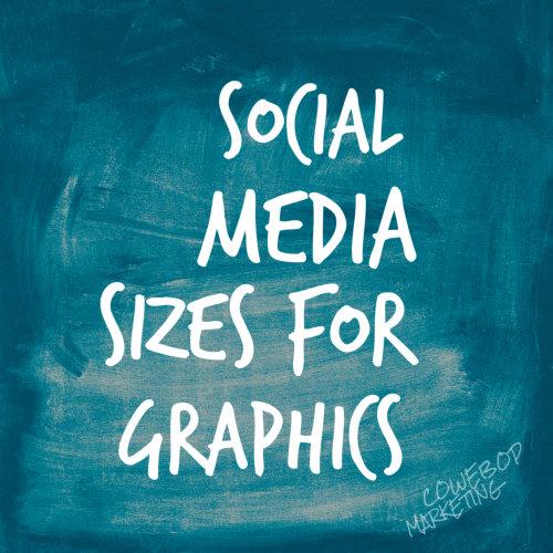 Social Media Sizes For Graphics
