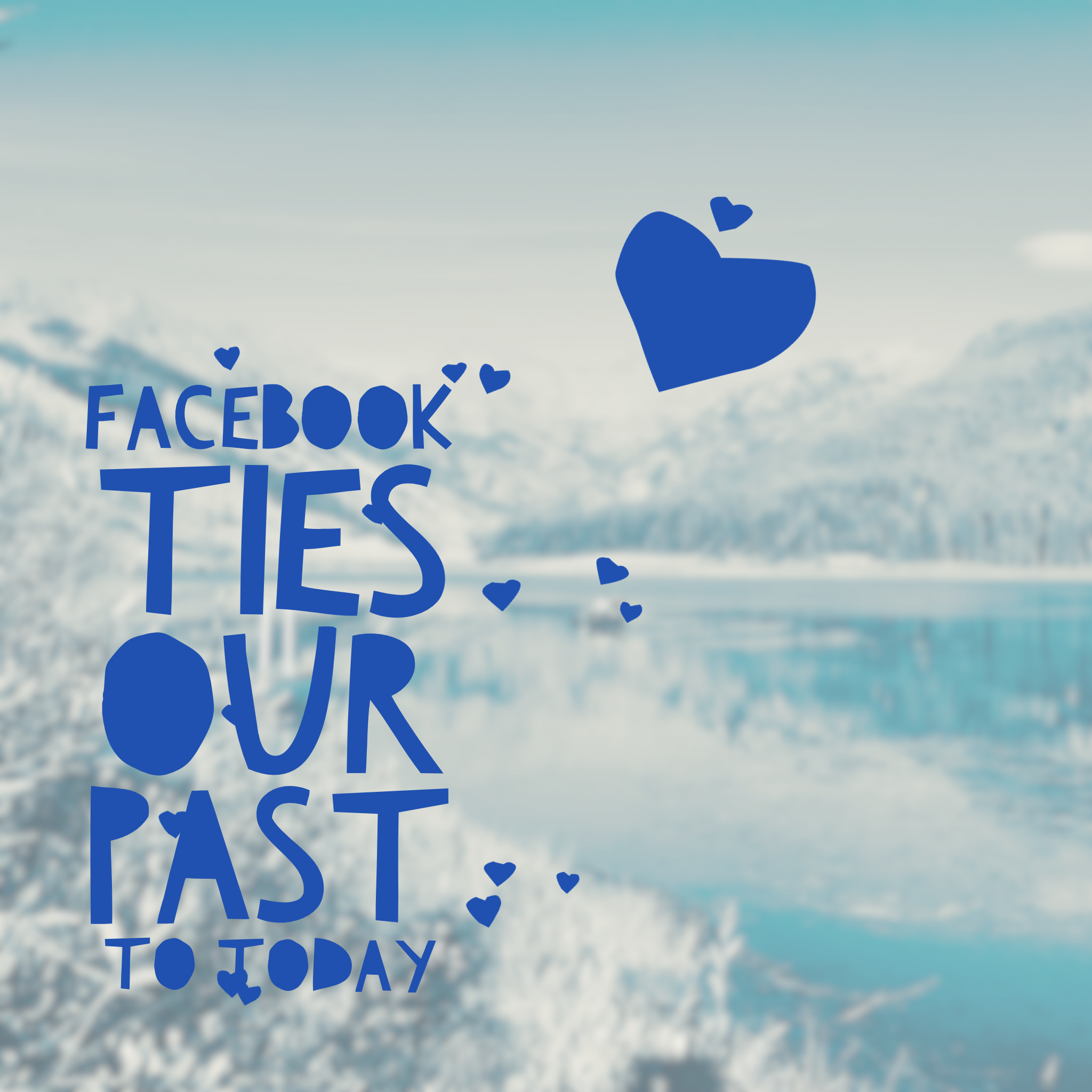 Facebook Ties our Past to Today